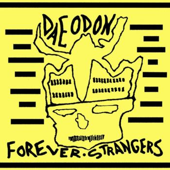 Daeodon's new album, Forever Strangers, hit the streets June 12. Click on the photo to buy the album at amazon.com