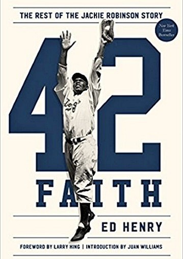 ed henry book 42 faith jackie robinson